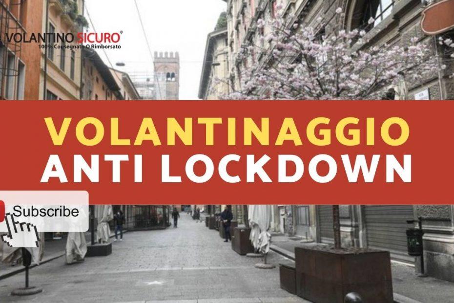 VOLANTINAGGIO anti lockdown
