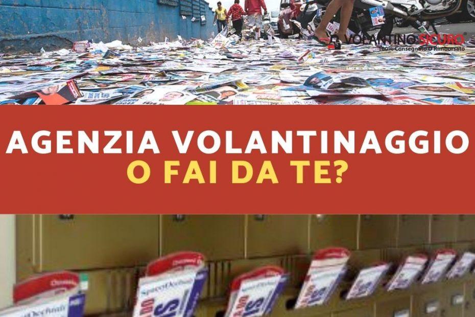 Agenzia Volantinaggio o Fai da te_