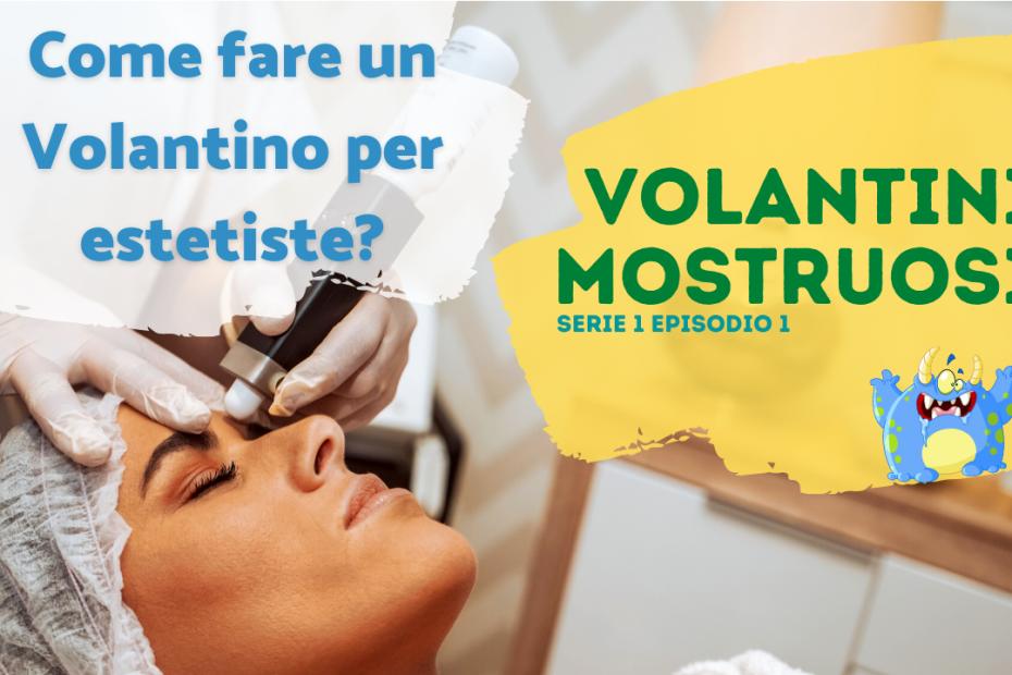 Volantini Mostruosi s1e1